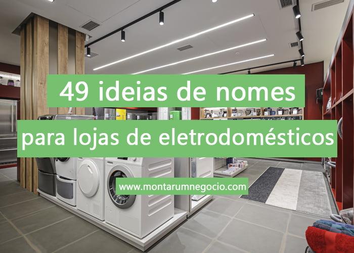 nomes para lojas de eletrodomésticos