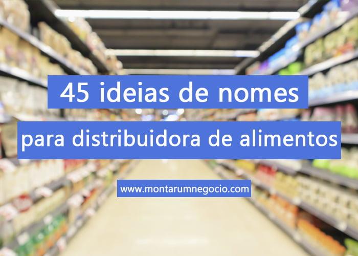 nomes para distribuidora de alimentos