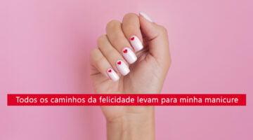 Frases para divulgar trabalho de manicure