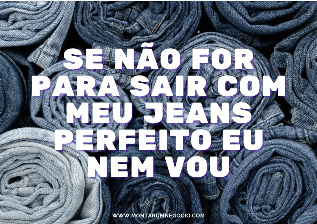 Frases para divulgar jeans