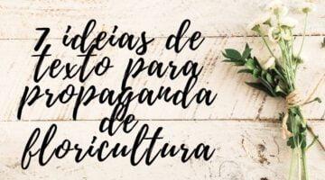 Texto para propaganda de floricultura